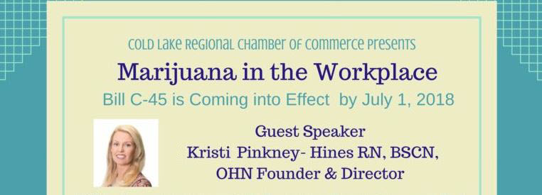 Marijuana in the Workplace: Kristi Speaks at Cold Lake Event